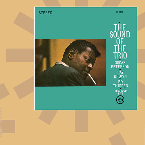 Sound Of The Trio by Oscar Peterson
