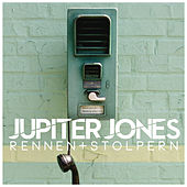 Rennen + Stolpern by Jupiter Jones