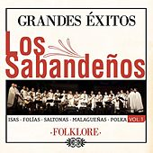 Grandes Exitos (Vol. 1) by Los Sabandeños