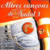 Altres Cançons de Nadal 3 by Various Artists