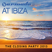 Armada At Ibiza - The Closing Party 2013 by Various Artists