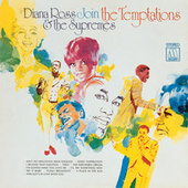 Diana Ross & The Supremes Join The Temptations by The Supremes