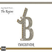 Junyor Boy Entertainment Presents The Regime (Take Over) by Various Artists