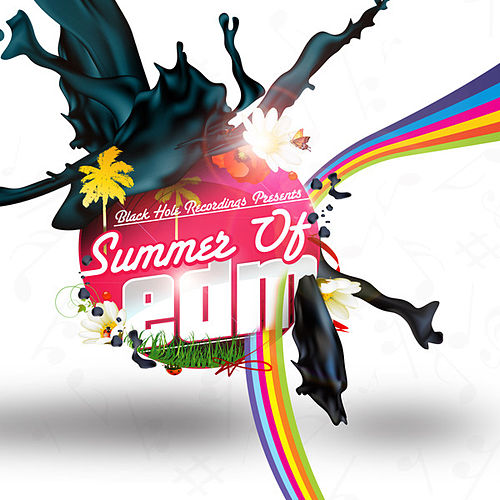 Black Hole Recordings presents Summer of EDM by Various Artists