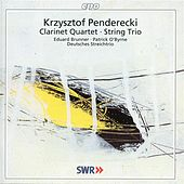 Penderecki: Clarinet Quartet & String Trio by Various Artists