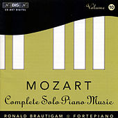 Mozart: Complete Solo Piano Music, Vol. 10 by Ronald Brautigam