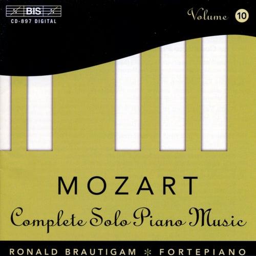Mozart: Complete Solo Piano Music, Vol. 10 by Ronald Brautigam