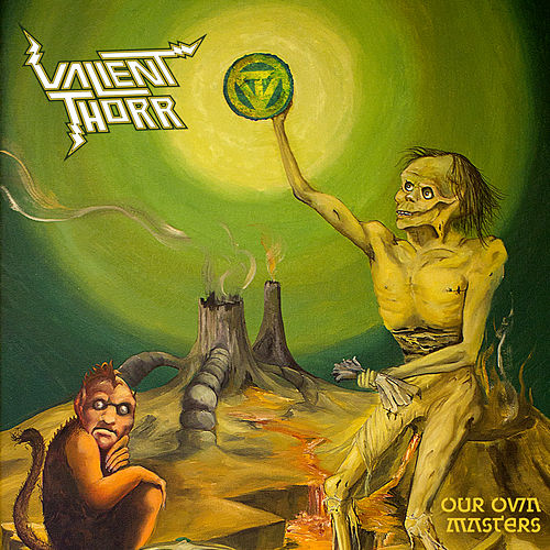Our Own Masters by Valient Thorr