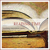 Reading Time (Soothing Atmospheric Music) by Various Artists
