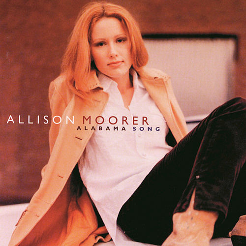 Alabama Song by Allison Moorer