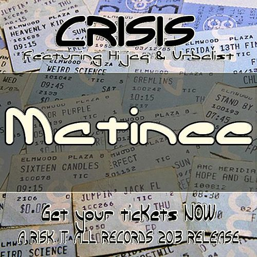 Matinee (feat. Hijaq & Urbalist) by Crisis