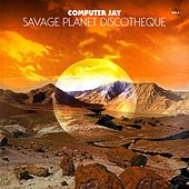 Savage Planet Discotheque Vol. 2 by Computer Jay