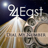 Dial My Number by 94 East
