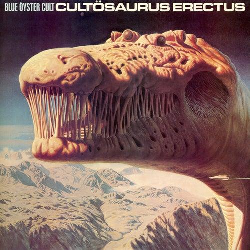 Cultosaurus Erectus by Blue Oyster Cult