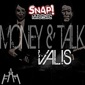 Money & Talk E.p. by Valis