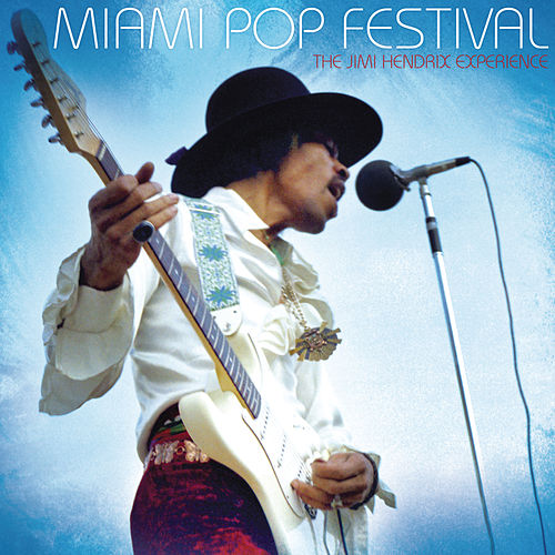 Miami Pop Festival by Jimi Hendrix