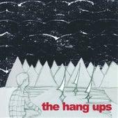 The Hang Ups by The Hang Ups