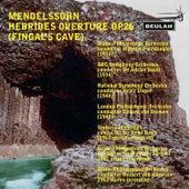 Mendelssohn: Hebrides Overture, Op. 26