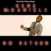 No Return by Gene McDaniels