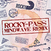 Pass (Mindwave Remix) by Rocky