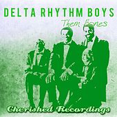 Them Bones by Delta Rhythm Boys