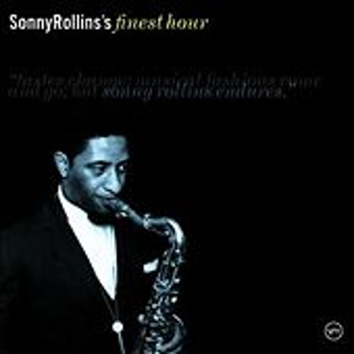 Sonny Rollins's Finest Hour by Sonny Rollins