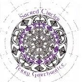 Sacred Circles by Terry Garthwaite