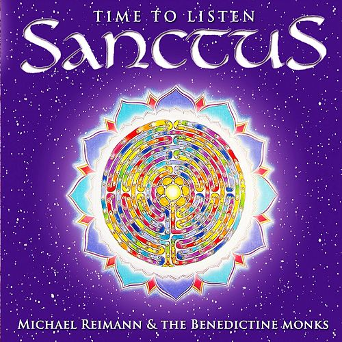 Sanctus (Time to listen) by The Benedictine Monks