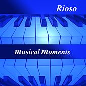 Musical Moments by Rioso