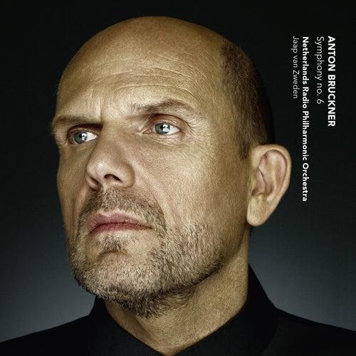 Bruckner: Symphony No. 6 by Jaap van Zweden