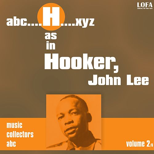 H as in HOOKER, John Lee (vol. 2) by John Lee Hooker