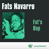 Fat's Bop by Fats Navarro