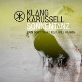 Sonnentanz (Sun Don't Shine) von Klangkarussell