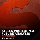 Euphoria (feat. Future Analysis) by Stella Project