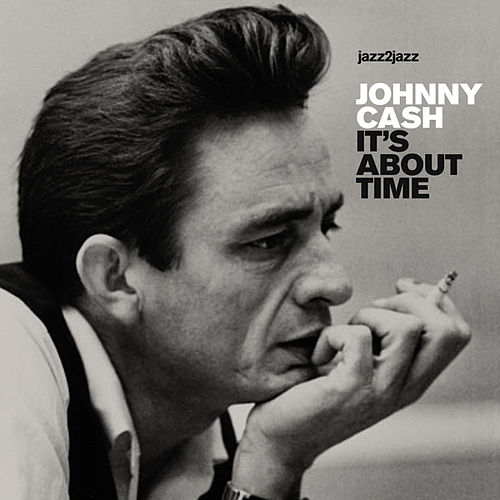 It's About Time - Summer Version by Johnny Cash