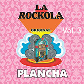 La Rockola Plancha, Vol. 3 by Various Artists