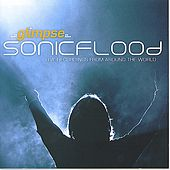 Glimpse: Live Recordings From Around The World by Sonicflood