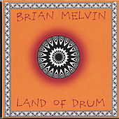 Land of Drum by Brian Melvin