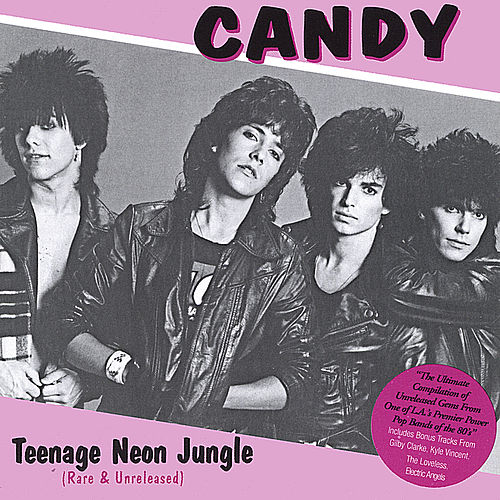 Teenage Neon Jungle (Rare & Unreleased) by Candy