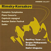 Rimsky-Korsakov:  Symphonies No. 1-3; Piano Concerto In C-sharp Minor, Capriccio Espagnol, Sadko, And More by Geoffrey Tozer