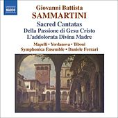 SAMMARTINI: Sacred Cantatas by Various Artists