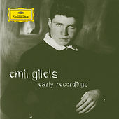 Emil Gilels - Early Recordings by Emil Gilels