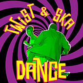 Twist & Ska Dance by Various Artists