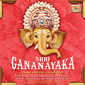 Shri Gananayaka by Various Artists