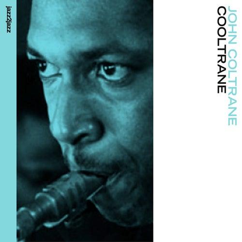 Cooltrane - Long Hot Summer Version by John Coltrane