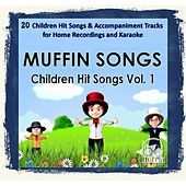 Children Hit Songs Vol. 1 by Muffin Songs