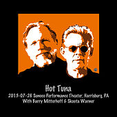2013-07-26 Sunoco Performance Theater, Harrisburg, PA (Live) by Hot Tuna