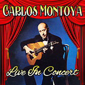 Live in Concert by Carlos Montoya