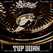 Top Down by Kid Frost