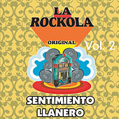 La Rockola Sentimiento Llanero, Vol. 2 by Various Artists